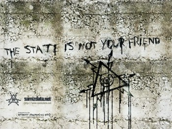 The state is not your friend